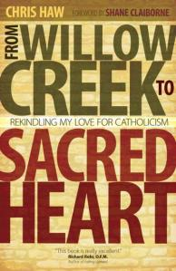 from-willow-creek-to-sacred-heart-rekindling-my-love-for-catholicism
