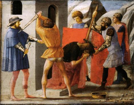 Masaccio, Martyrdom of San Giovanni Battista, 1426 (Staatliche Museen zu Berlin, Gemäldegalerie, Berlin)