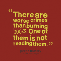 9582-there-are-worse-crimes-than-burning-books-one-of-them-is-not_247x200_width
